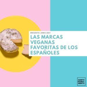 Marcas veganas de alimentación - encuesta Quinto Mandamiento